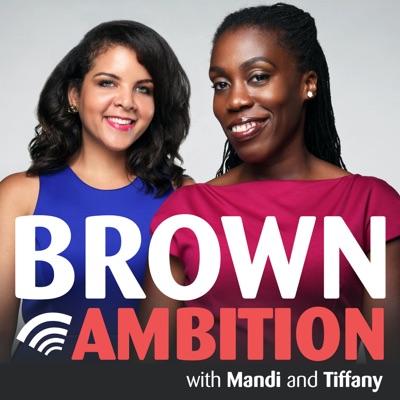Brown Ambition:Mandi Woodruff and Tiffany Aliche | Cumulus Podcast Network