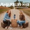 Hard Pressed Hope artwork