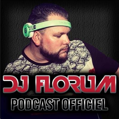 DJ FLORUM OFFICIAL PODCAST:DJ FLORUM