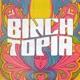 Binchtopia