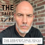 The Sales Life with Marsh Buice