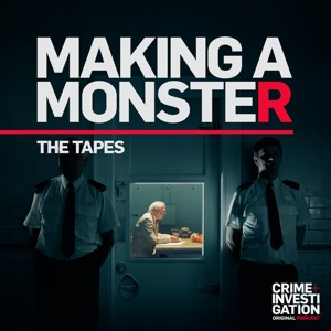 Making a Monster: The Tapes