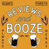 Reviews & Booze artwork