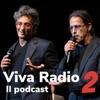 Il podcast di Viva Radio 2