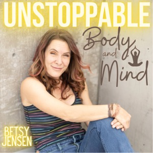 Unstoppable Body and Mind