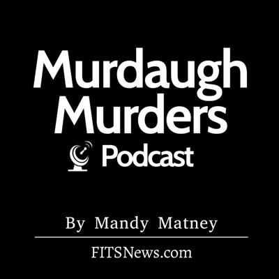 Murdaugh Murders Podcast:Mandy Matney