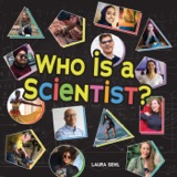 Who Is a Scientist? Meet 14 Amazing and Diverse Scientists