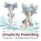 The Simplicity Parenting Podcast with Kim John Payne