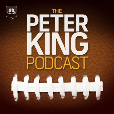 The Peter King Podcast:Peter King, NBC Sports