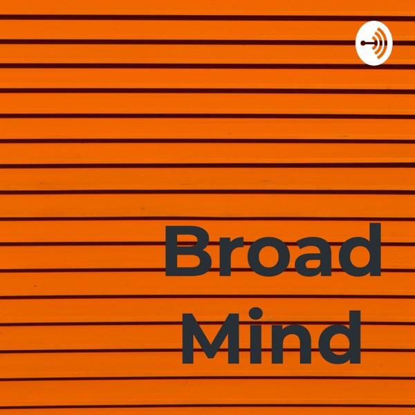 Broad Minds