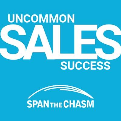 Uncommon Sales Success Podcast
