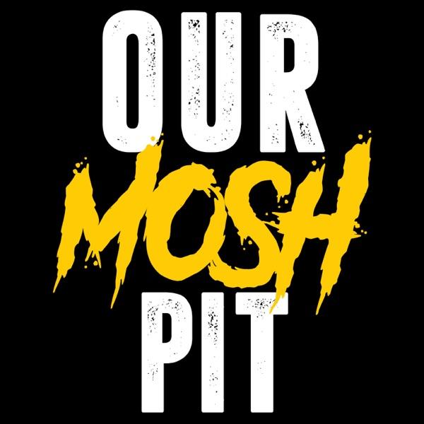 Our Mosh Pit Artwork