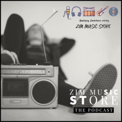 Zim Music Store: The Podcast