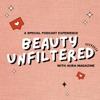 Beauty Unfiltered  artwork