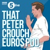 That Peter Crouch Euros Pod