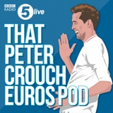 Image of That Peter Crouch Euros Pod podcast