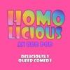 HomoLicious: An Odd Pod artwork