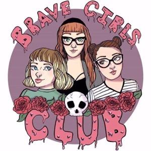 Brave Girls Club Podcast