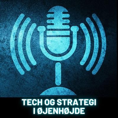 Tech og strategi i øjenhøjde