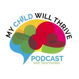 My Child Will Thrive Podcast