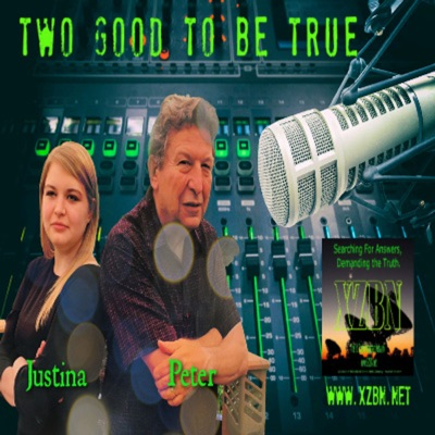 Two Good To Be True with Justina Marsh and Peter Marsh
