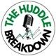 The Huddle Breakdown