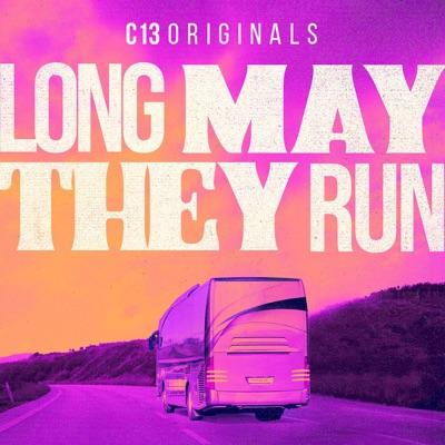 Long May They Run:C13Originals