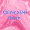 Camino Del Norte. artwork