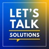 Let's Talk Solutions: Candid Conversations with Healthcare Leaders artwork