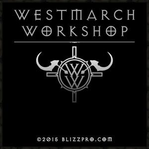 BlizzPro's Westmarch Workshop - A Diablo 3 Podcast