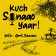 Kuch Sunaao Yaar