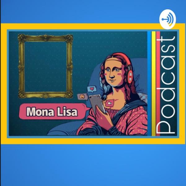 Monalisa Podcast