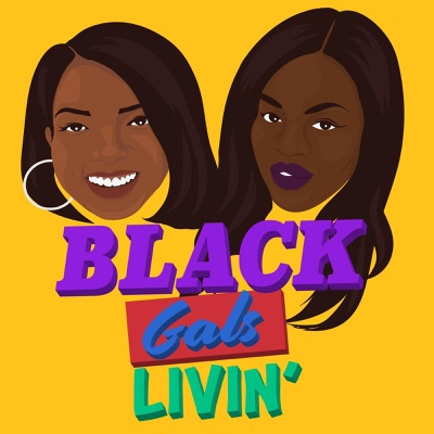 Black Gals Livin':Black Gals Livin'