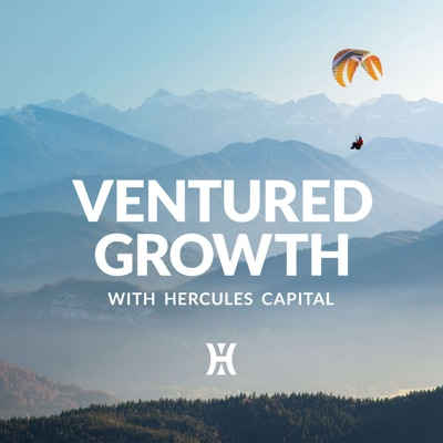 Ventured Growth with Hercules Capital