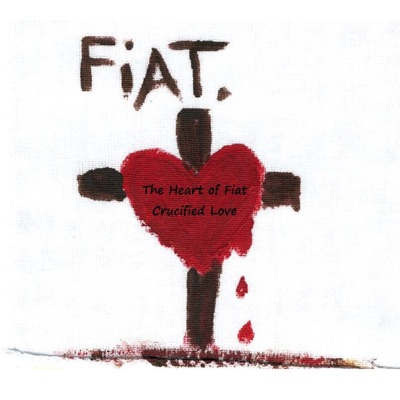 The Heart of Fiat Crucified Love