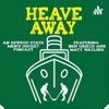 Heave Away artwork