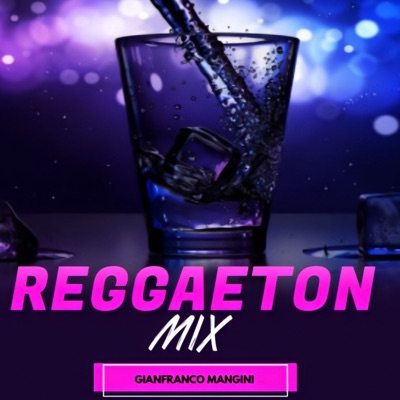 Reggaeton Mix // GFM:Gianfranco Mangini