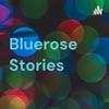 Bluerose Stories artwork