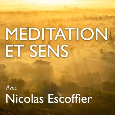 Méditation et Sens