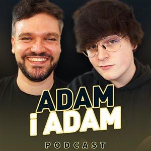 Adam i Adam Podcast