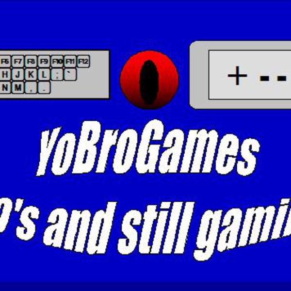 Yobrogames 30's and still gaming