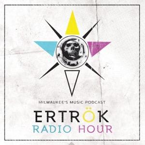 ERTRÖK RADIO HOUR