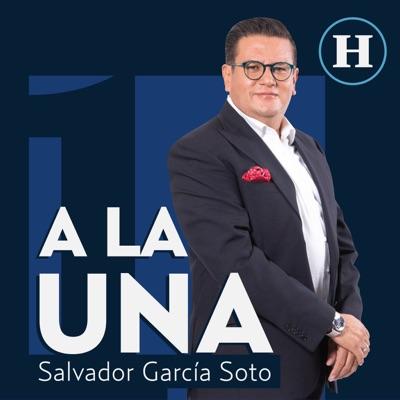 A la 1 con Salvador García Soto
