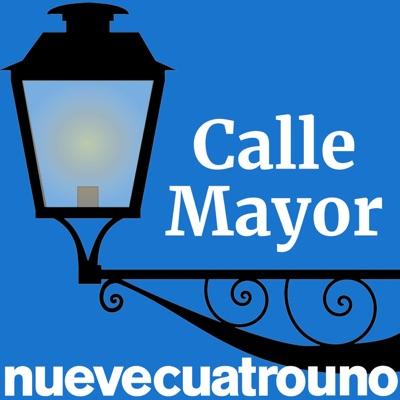 Calle Mayor:NueveCuatroUno
