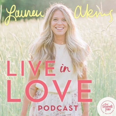 Live in Love with Lauren Akins:That Sounds Fun Network