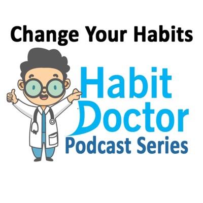 Habit Doctor's Podcast