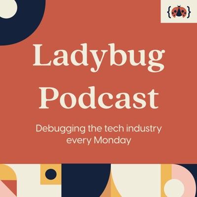 Ladybug Podcast:Emma Bostian, Sidney Buckner, Kelly Vaughn, and Ali Spittel