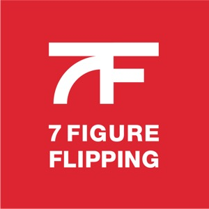 7 Figure Flipping with Bill Allen