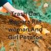 Trash Can Capers Rat woman And Girl Potatoe artwork