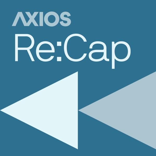 Axios Re:Cap Artwork